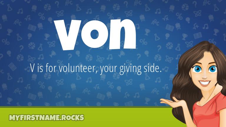 My First Name Von Rocks!