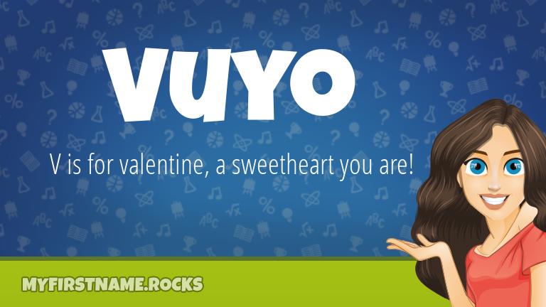 My First Name Vuyo Rocks!