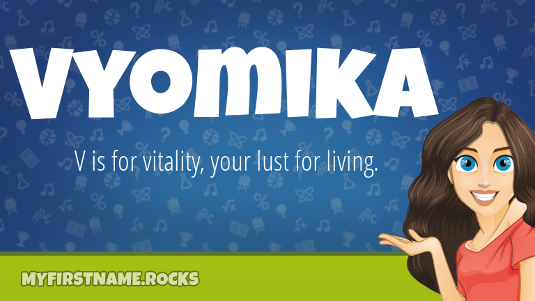 My First Name Vyomika Rocks!