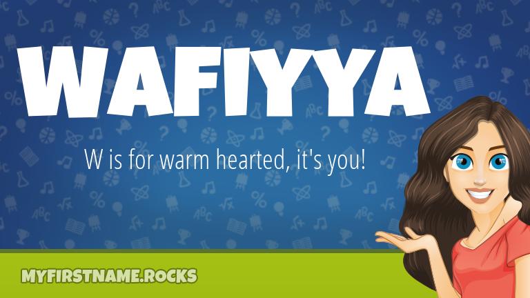 My First Name Wafiyya Rocks!