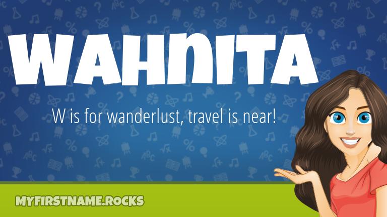 My First Name Wahnita Rocks!