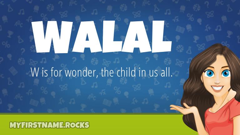 My First Name Walal Rocks!