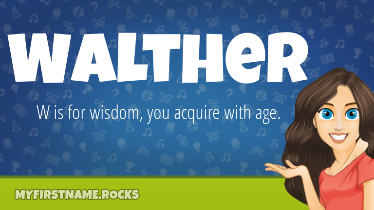 My First Name Walther Rocks!