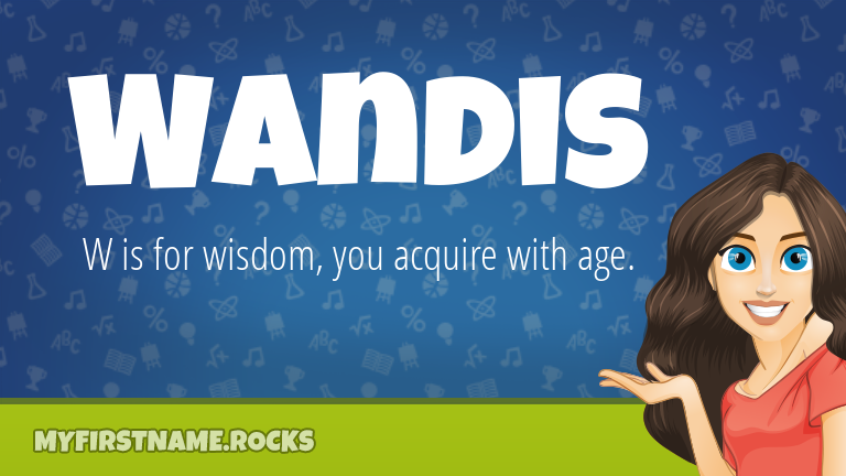 My First Name Wandis Rocks!