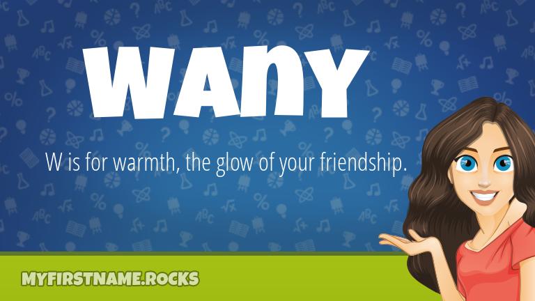 My First Name Wany Rocks!