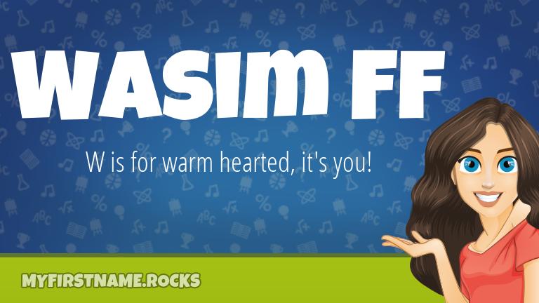My First Name Wasim Ff Rocks!