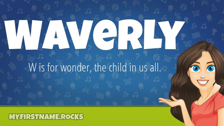 My First Name Waverly Rocks!