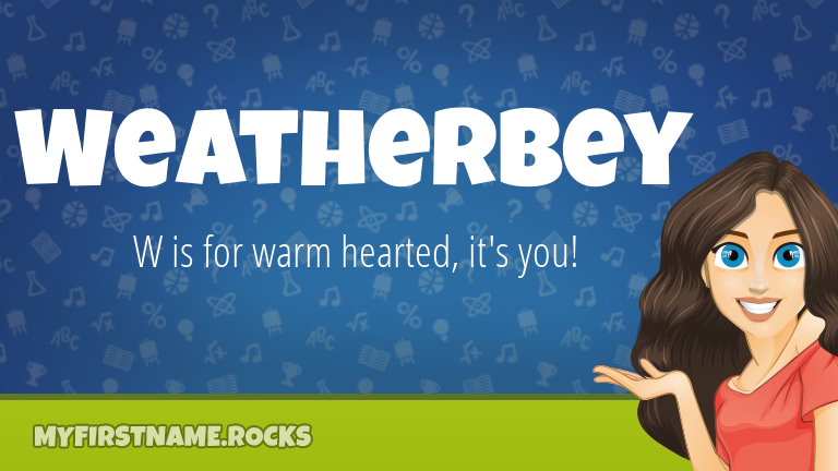 My First Name Weatherbey Rocks!
