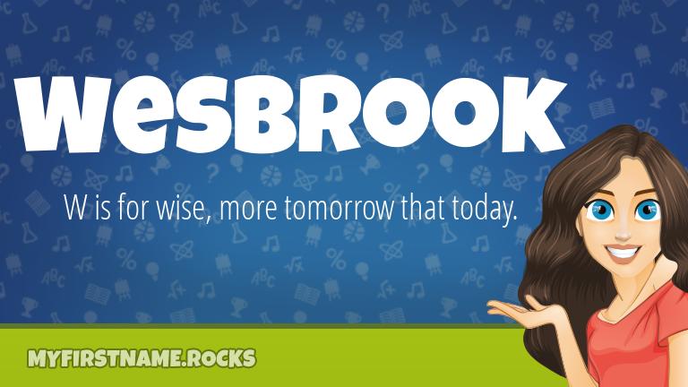 My First Name Wesbrook Rocks!