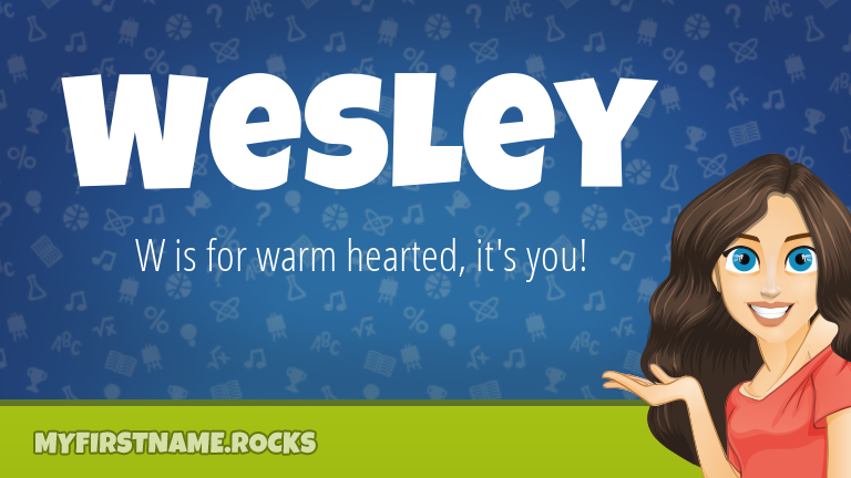 My First Name Wesley Rocks!