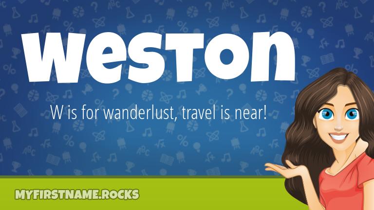 My First Name Weston Rocks!