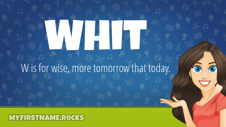 My First Name Whit Rocks!