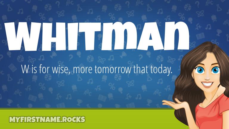 My First Name Whitman Rocks!