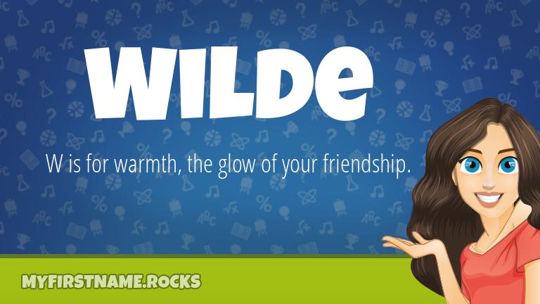 My First Name Wilde Rocks!