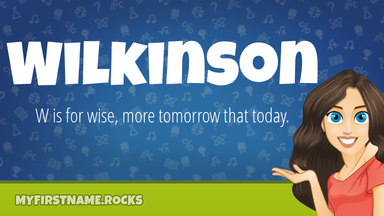 My First Name Wilkinson Rocks!