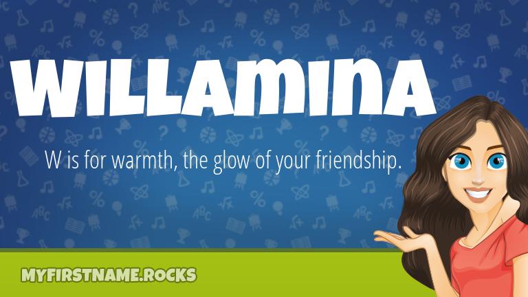 My First Name Willamina Rocks!