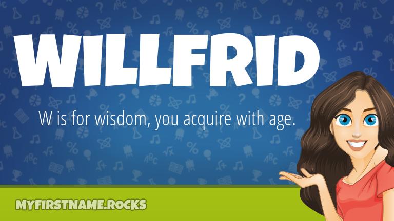 My First Name Willfrid Rocks!