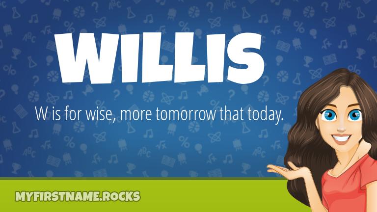 My First Name Willis Rocks!