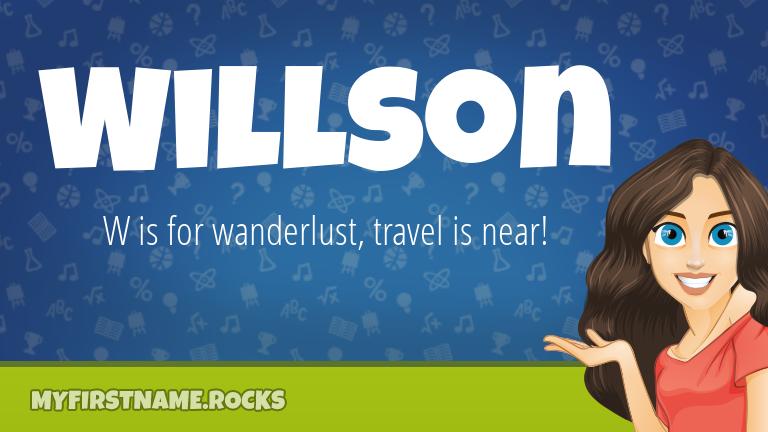 My First Name Willson Rocks!