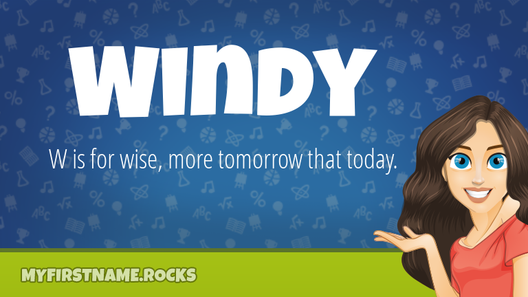 My First Name Windy Rocks!