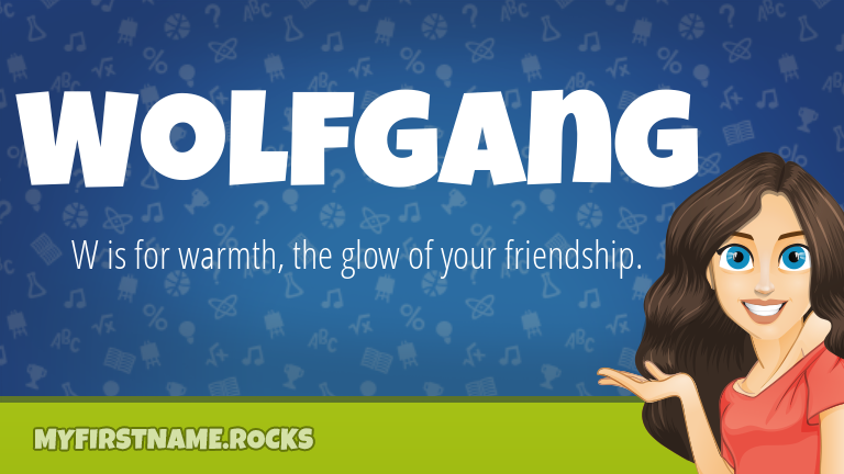 My First Name Wolfgang Rocks!
