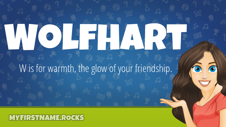 My First Name Wolfhart Rocks!