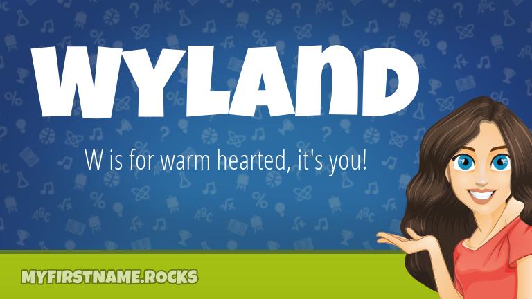 My First Name Wyland Rocks!