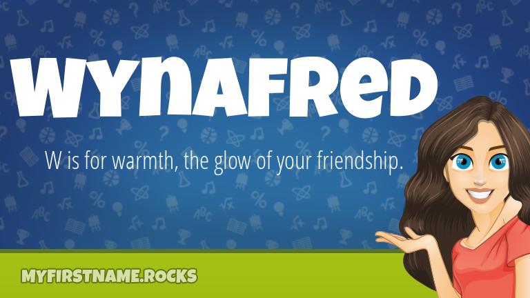 My First Name Wynafred Rocks!