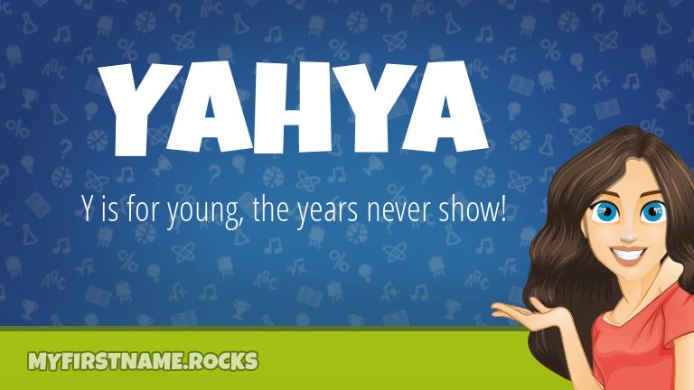 My First Name Yahya Rocks!