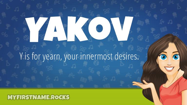 My First Name Yakov Rocks!