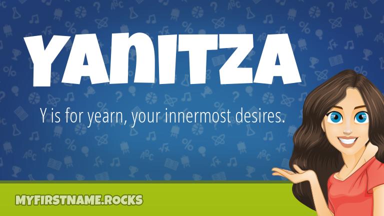 My First Name Yanitza Rocks!