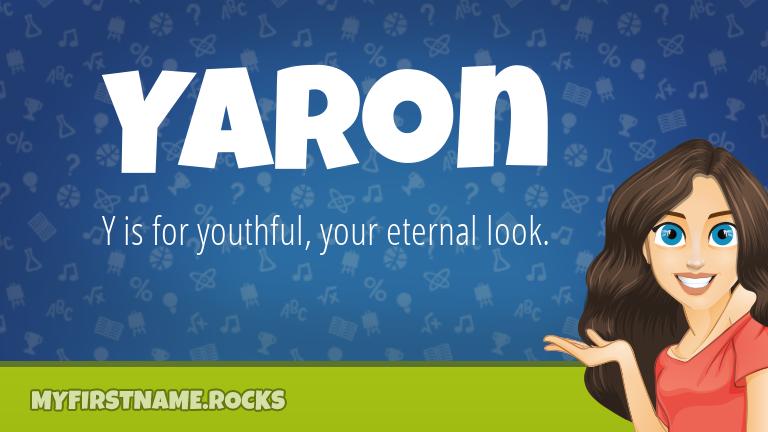 My First Name Yaron Rocks!