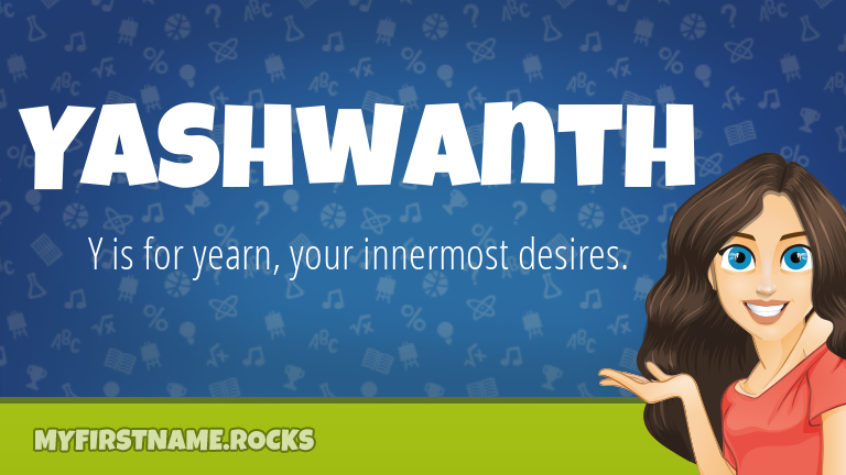 My First Name Yashwanth Rocks!