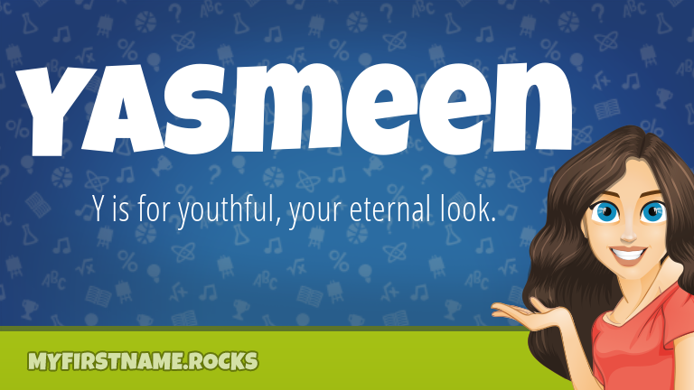 My First Name Yasmeen Rocks!