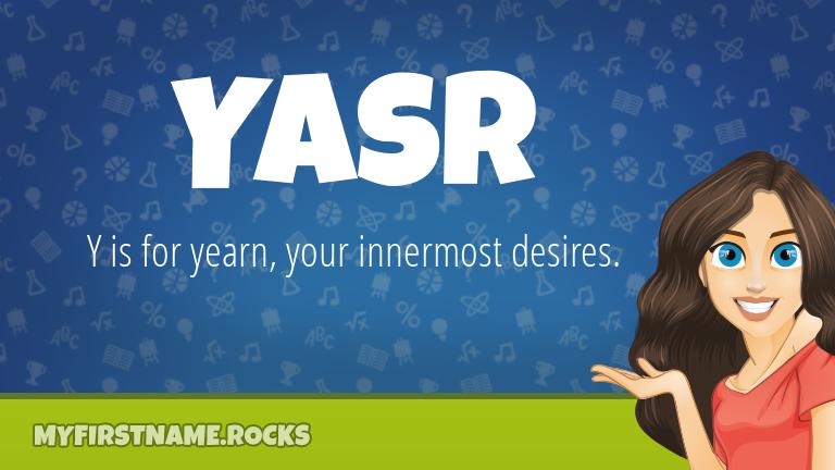 My First Name Yasr Rocks!