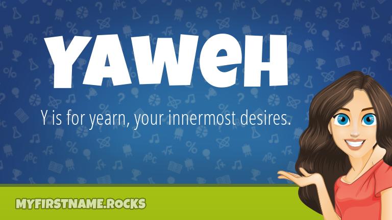 My First Name Yaweh Rocks!