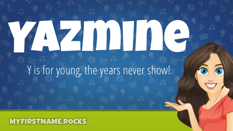 My First Name Yazmine Rocks!