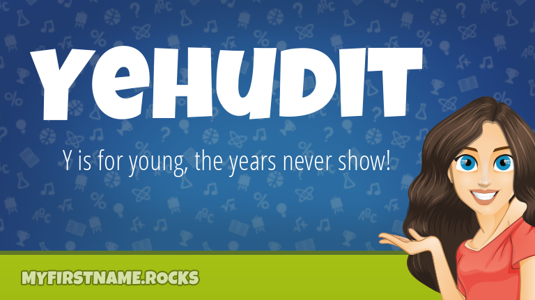 My First Name Yehudit Rocks!