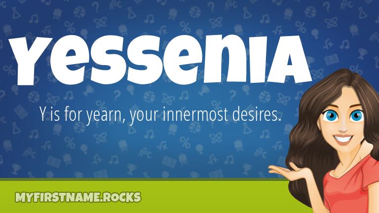 My First Name Yessenia Rocks!