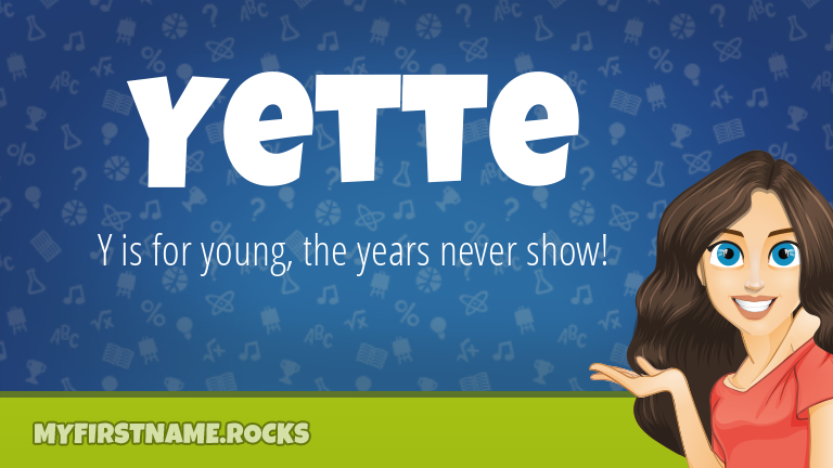 My First Name Yette Rocks!