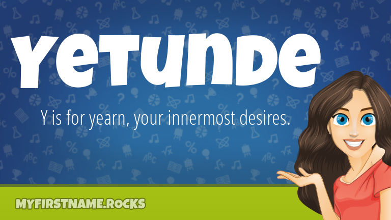 My First Name Yetunde Rocks!