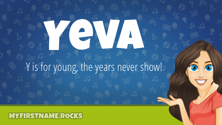 My First Name Yeva Rocks!