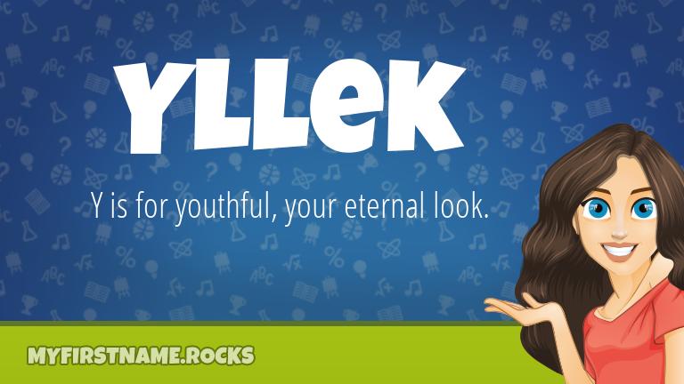 My First Name Yllek Rocks!