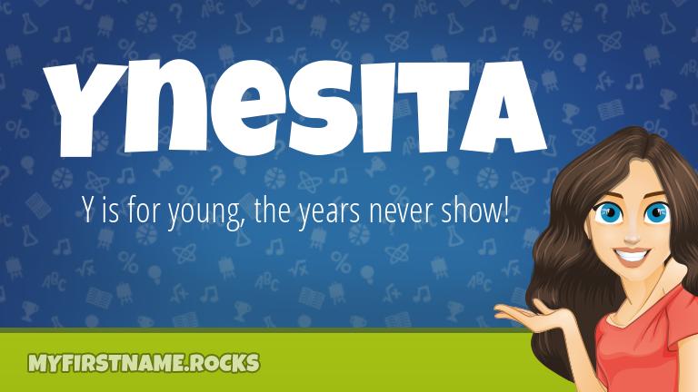 My First Name Ynesita Rocks!