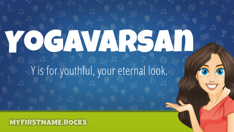 My First Name Yogavarsan Rocks!