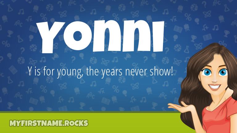 My First Name Yonni Rocks!