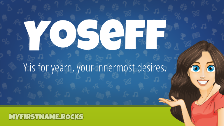 My First Name Yoseff Rocks!