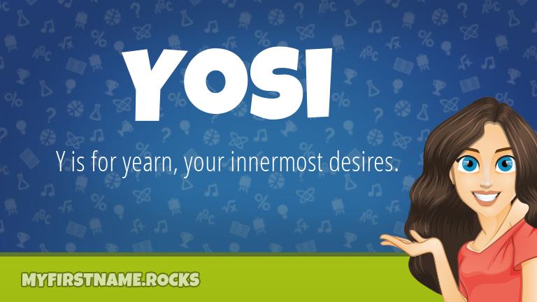My First Name Yosi Rocks!