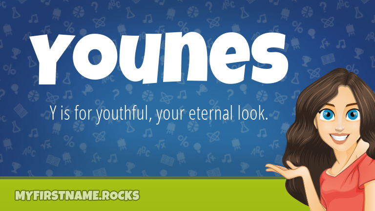 My First Name Younes Rocks!