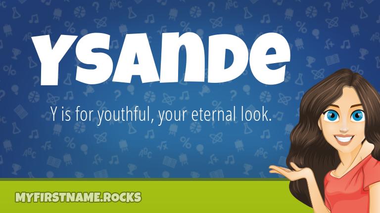 My First Name Ysande Rocks!